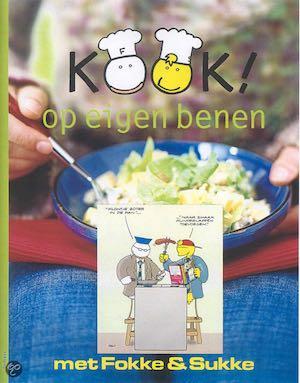Kook ! op eigen benen met Fokke & Sukke Corry Duquesnoy  Margriet Mulder