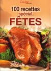 100 recettes special fetes