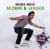 Actifry - Gezond & Lekker - Mathijs Vrieze