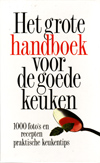 het grote handboek voor de goede keuken