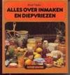 Alles over Inmaken en Diepvriezen - Birgit Muller