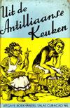 Uit De Antilliaanse Keuken