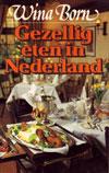 Gezellig Eten in Nederland - Wina Born