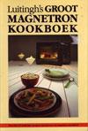 Luitingh's Groot Magnetron Kookboek