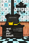 Wat De Pot Schaft - J.J.C. de Goede & A.D.F. van der Meijden-Brouwers
