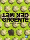 Albert Heijn kookserie: Gek Met Groenten