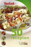Tefal VitaCuisine - 50 Recepten