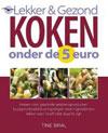 Lekker & gezond koken onder 5 euro / Najaar Tine Bral