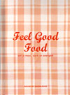 Feel Good Food - Martine Fallon