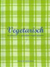 Vegetarisch - Patrick Caignau