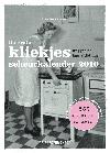 De Grote Kliekjes Scheurkalender 2010 - Puck Kerkhoven
