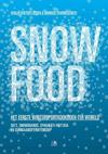 Snow Food - Vanja Van Der Leeden & Monique Pawirosemito