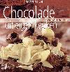 Chocolade uit eigen keuken