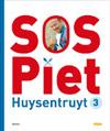 SOS Piet 3 - Piet Huysentruyt