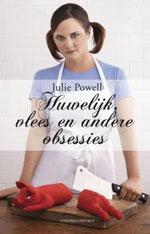 Huwelijk, vlees en andere obsessies julie powell
