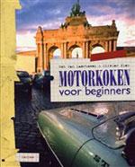 Motorkoken voor Beginners – Bob van Laerhoven & Olivier Elen