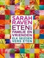 Eten met Familie en Vrienden - Sarah Raven