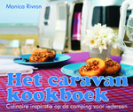 Het Caravan Kookboek - Monica Rivron
