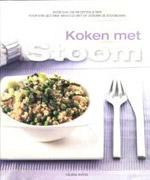 Koken met Stoom - Hélène Matze