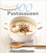 100 Pastasauzen - Thea Spierings