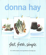 Fast, Fresh, Simple. - Donna Hay