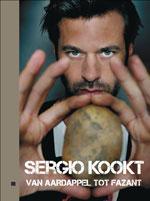 Sergio Kookt Van Aardappel tot Fazant - Sergio Herman