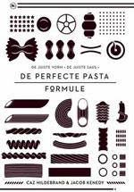 De Perfecte Pasta Formule - Caz Hildebrand & Jacob Kenedy