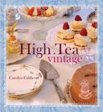 High Tea Vintage - Carolyn Caldicott