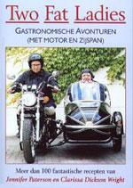 Two fat ladies gastronomisch avontuur op de motor met zijspan Jennifer Paterson & Clarissa Dickson Wright