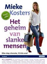 Het Geheim van Slanke Mensen door Mieke Kosters