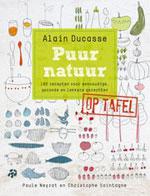Puur Natuur op Tafel door Alain Ducasse