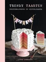 Trendy Taarten door Linda Lomelino