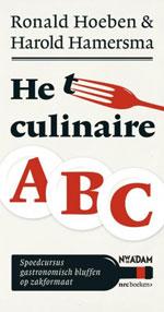 Het Culinaire ABC door Ronald Hoeben & Harold Hamersma
