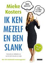 Ik ken mezelf en ben slank door Mieke Kosters