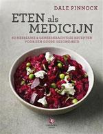 Eten als Medicijn door Dale Pinnock