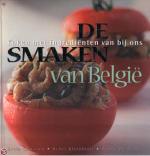 De smaken van Belgie Lucien Claessens, B. De Grove & H. Kleinblatt