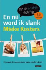 En Nu Word ik Slank - Mieke Kosters