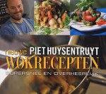 Nieuwe wokrecepten Piet Huysentruyt