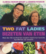 Two fat ladies / Bezeten van eten C. Dickson Wright & Jennifer Paterson
