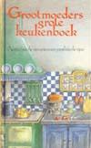 Grootmoeders Grote Keukenboek
